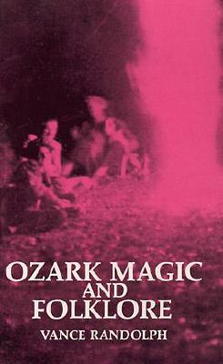 Image for Ozark Magic and Folklore
