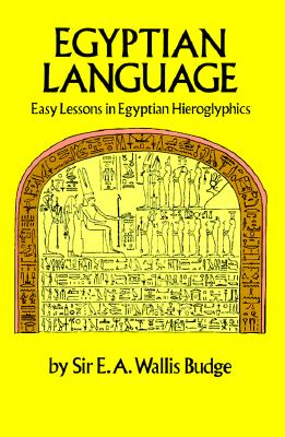 Image for Egyptian Language: Easy Lessons in Egyptian Hieroglyphics