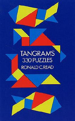 Tangrams: 330 Puzzles (Dover Recreational Math)
