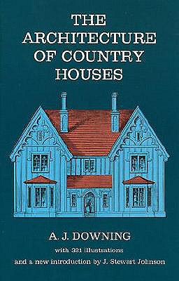 Image for The Architecture of Country Houses (Dover Architecture)