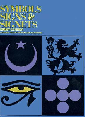 Image for Symbols, Signs and Signets (Dover Pictorial Archive)