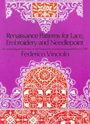 Image for Renaissance Patterns for Lace, Embroidery and Needlepoint