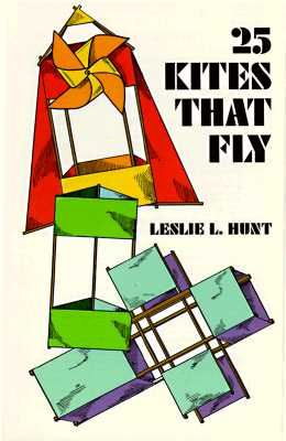 25 Kites That Fly, Hunt, Leslie