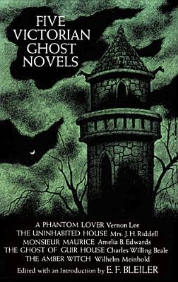 Five Victorian Ghost Novels