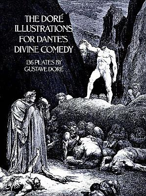 Image for The Dore Illustrations for Dante's Divine Comedy (136 Plates by Gustave Dore)