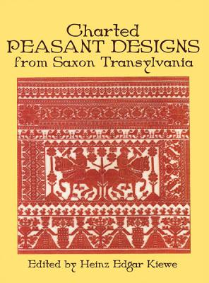 Image for Charted Peasant Designs from Saxon Transylvania (Dover Embroidery, Needlepoint)