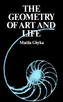 The Geometry of Art and Life, Ghyka, Matila