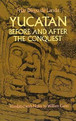 Image for Yucatan before and after the conquest