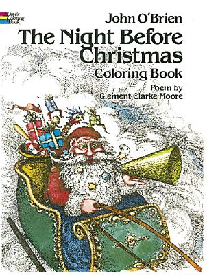 The Night Before Christmas Coloring Book, Clement Clarke Moore