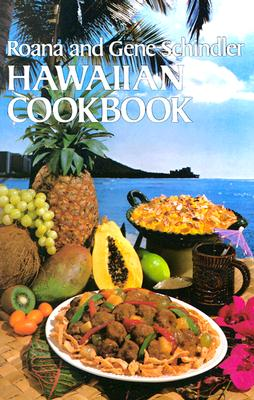 Hawaiian Cookbook, Schindler, Roana and Gene