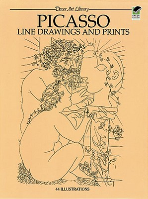 Picasso Line Drawings and Prints: 44 Works, Picasso