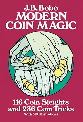 Image for Modern Coin Magic: 116 Coin Sleights and 236 Coin Tricks