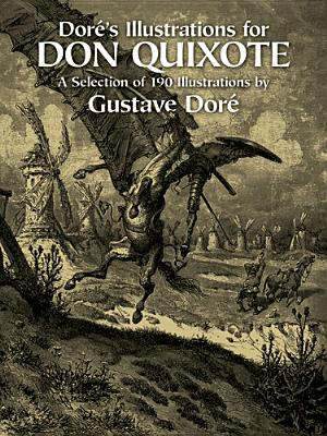 Dore's Illustrations for Don Quixote, Dore, Gustave