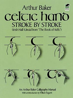 Image for Celtic Hand Stroke by Stroke: Irish Half-Uncial from The Book of Kells
