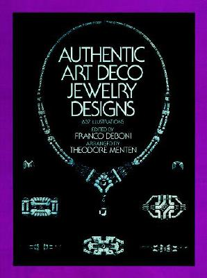 Authentic Art Deco Jewelry Designs (Dover Jewelry and Metalwork), Deboni, Franco