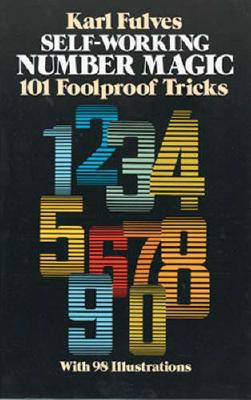 Image for Self-Working Number Magic: 101 Foolproof Tricks