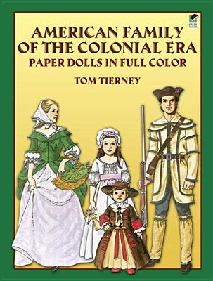 Image for American Family of the Colonial Era Paper Dolls in Full Color