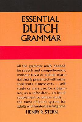 Essential Dutch Grammar (Dover Language Guides Essential Grammar), Stern, Henry R.