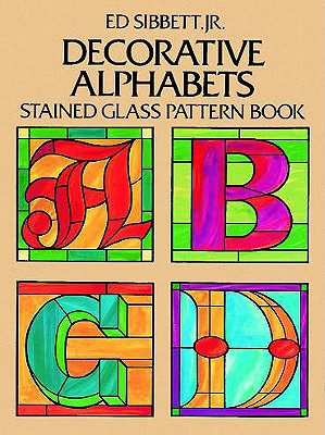 Image for Decorative Alphabets Stained Glass Pattern Book (Dover Stained Glass Instruction)