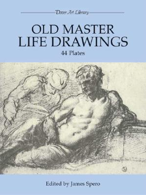 Image for Old Master Life Drawings: 44 Plates (Dover Fine Art, History of Art)