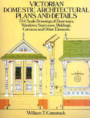 Image for VICTORIAN DOMESTIC ARCHITECTURAL PLANS AND DETAILS