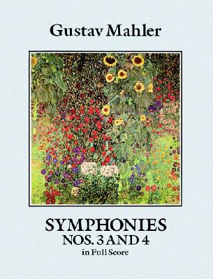Symphonies Nos. 3 and 4 in Full Score (Dover Music Scores), Gustav Mahler, Music Scores