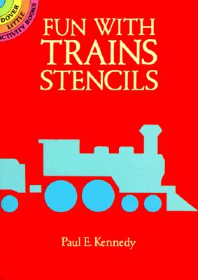 Image for Fun with Trains Stencils (Dover Stencils)