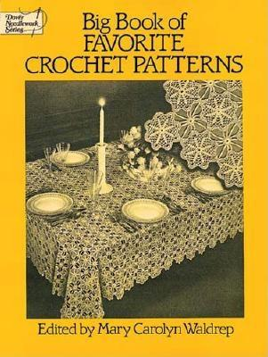 Image for Big Book of Favorite Crochet Patterns (Dover Knitting, Crochet, Tatting, Lace)