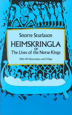 Heimskringla: or, The Lives of the Norse Kings, Snorre Sturlason