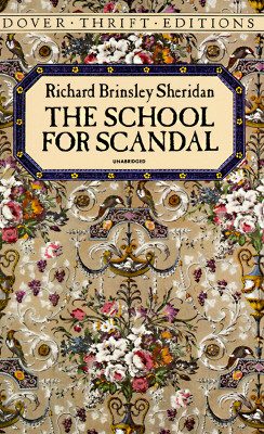 The School for Scandal (Dover Thrift Editions), Richard Brinsley Sheridan
