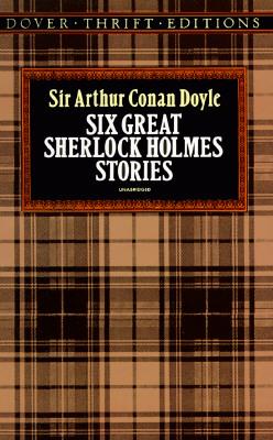 SIX GREAT SHERLOCK HOLMES STORIES -- BARGAIN BOOK, DOYLE, SIR ARTHUR CONAN