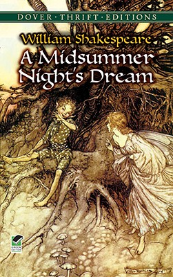 A Midsummer Night's Dream (Dover Thrift Editions), WILLIAM SHAKESPEARE