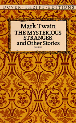Image for The Mysterious Stranger and Other Stories (Dover Thrift Editions)