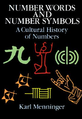 Image for Number Words and Number Symbols: A Cultural History of Numbers