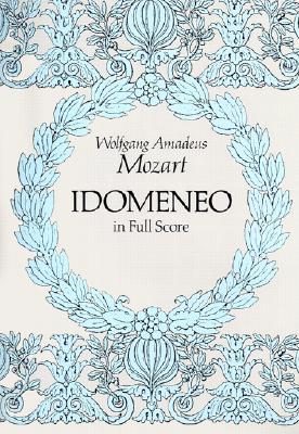 Image for Idomeneo in Full Score (Dover Music Scores)
