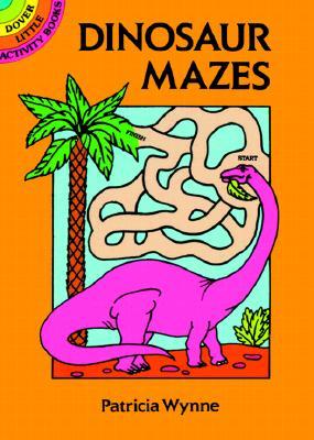 Image for Dinosaur Mazes (Dover Little Activity Books)