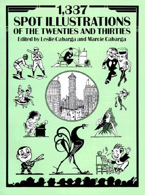 Image for 1,337 Spot Illustrations of the Twenties and Thirties (Dover Pictorial Archive)