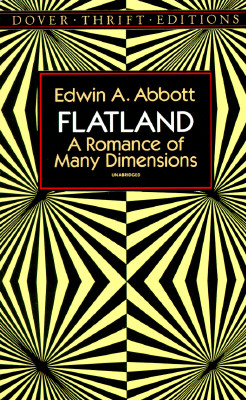 "Flatland: A Romance of Many Dimensions (Dover Thrift Editions), ""Abbott, Edwin A."""