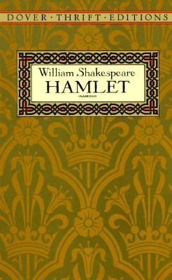 Hamlet (Dover Thrift Editions), WILLIAM SHAKESPEARE
