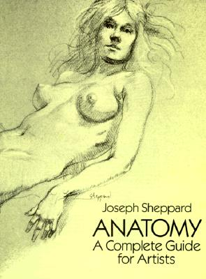 Image for Anatomy: A Complete Guide for Artists (Dover Anatomy for Artists)