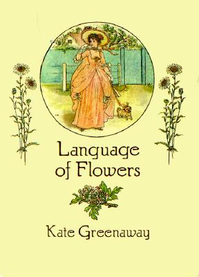 Image for Language of Flowers (From Stencils and Notepaper to Flowers and Napkin Folding)