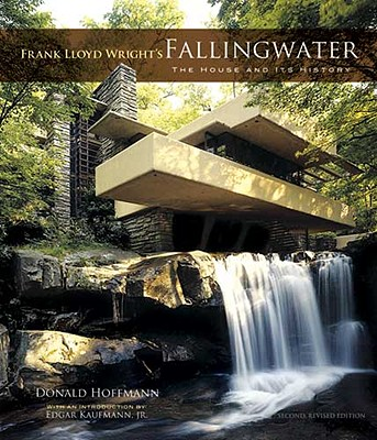 Frank Lloyd Wright's Fallingwater: The House and Its History, Hoffmann, Donald