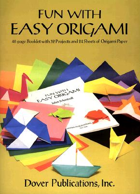 Dover Publications-Fun With Easy Origami, Dover