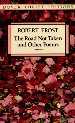 The Road Not Taken and Other Poems (Dover Thrift Editions), Robert Frost