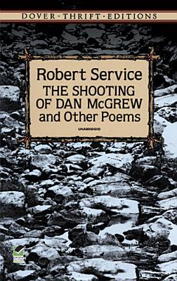 Image for The Shooting of Dan McGrew and Other Poems (Dover Thrift Editions)