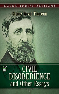 Image for Civil Disobedience and Other Essays (Dover Thrift Editions)