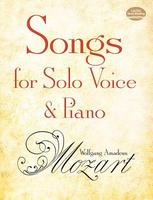 Songs for Solo Voice and Piano (Dover Song Collections), Mozart, Wolfgang Amadeus