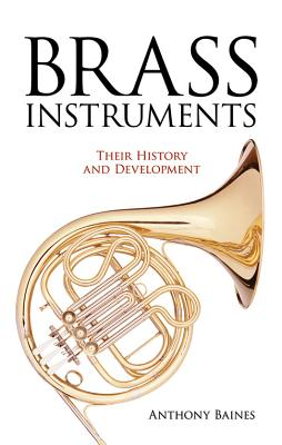 Image for Brass Instruments: Their History and Development