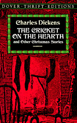 Image for The Cricket on the Hearth: and Other Christmas Stories (Dover Thrift Editions)