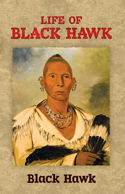Image for Life of Black Hawk (Native American)